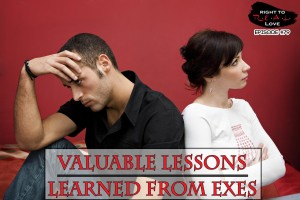 Lessons Learned From Exes