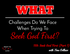 Seek God First (Part 1) with Tina Collazo