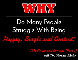 Single and Content (Part 1) with Dr. Clarence Shuler