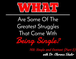 Single and Content (Part 2) with Dr. Clarence Shuler