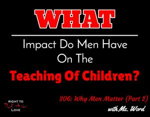 Why Men Matter (Part 2)