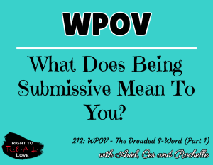 WPOV - The Dreaded S-Word (Part 1)