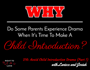 Avoid Child Introduction Drama (Part 1)