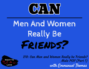 Can Men and Women Really be Friends? - Male POV (Part 1)