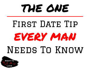 First Date Tip for Men