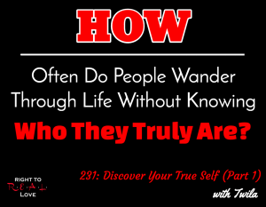 Discover Your True Self (Part 1)
