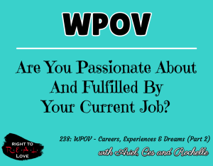 WPOV - Careers, Experiences & Dreams (Part 2)