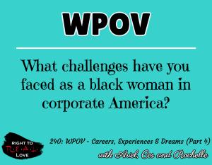 WPOV - Careers, Experiences & Dreams (Part 4)