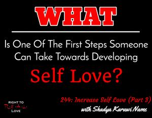 Increase Self Love (Part 3) with Shadya Karawi Name