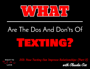 How Texting Can Improve Relationships (Part 3) with Claudia Cox