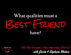 Best Friends = Best Marriage (Part 2) with Jackie & Stephana Bledsoe