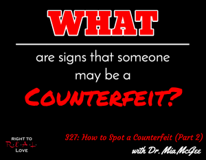 How to Spot a Counterfeit (Part 2) with Dr. Mia McGee