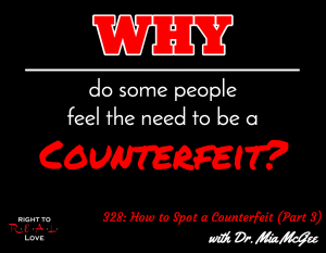 How to Spot a Counterfeit (Part 3) with Dr. Mia McGee
