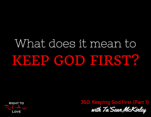 Keeping God First (Part 1) with Ta'Sean McKinley