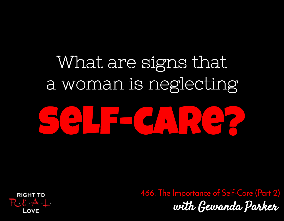 The Importance of Self-Care (Part 2) with Gewanda Parker