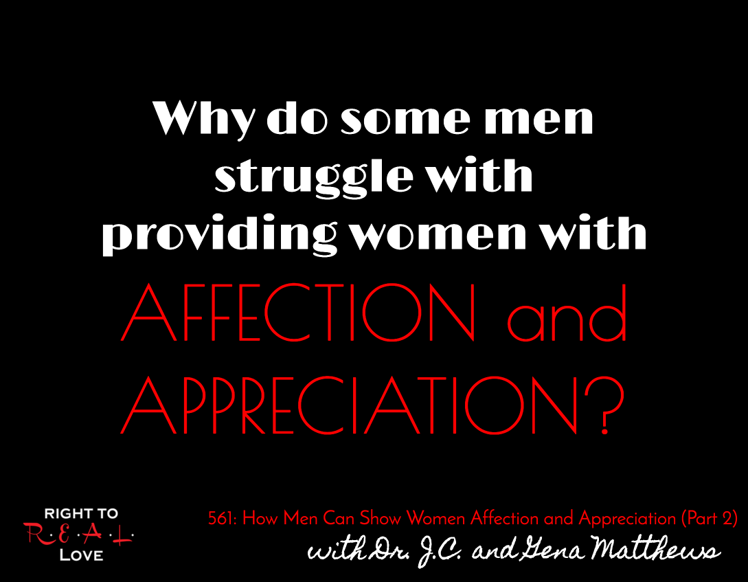 How Men Can Show Women Affection and Appreciation (Part 2)