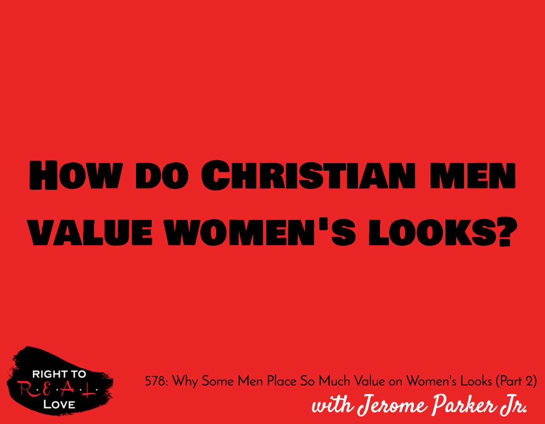 Why Some Men Place So Much Value on Women's Looks (Part 2)