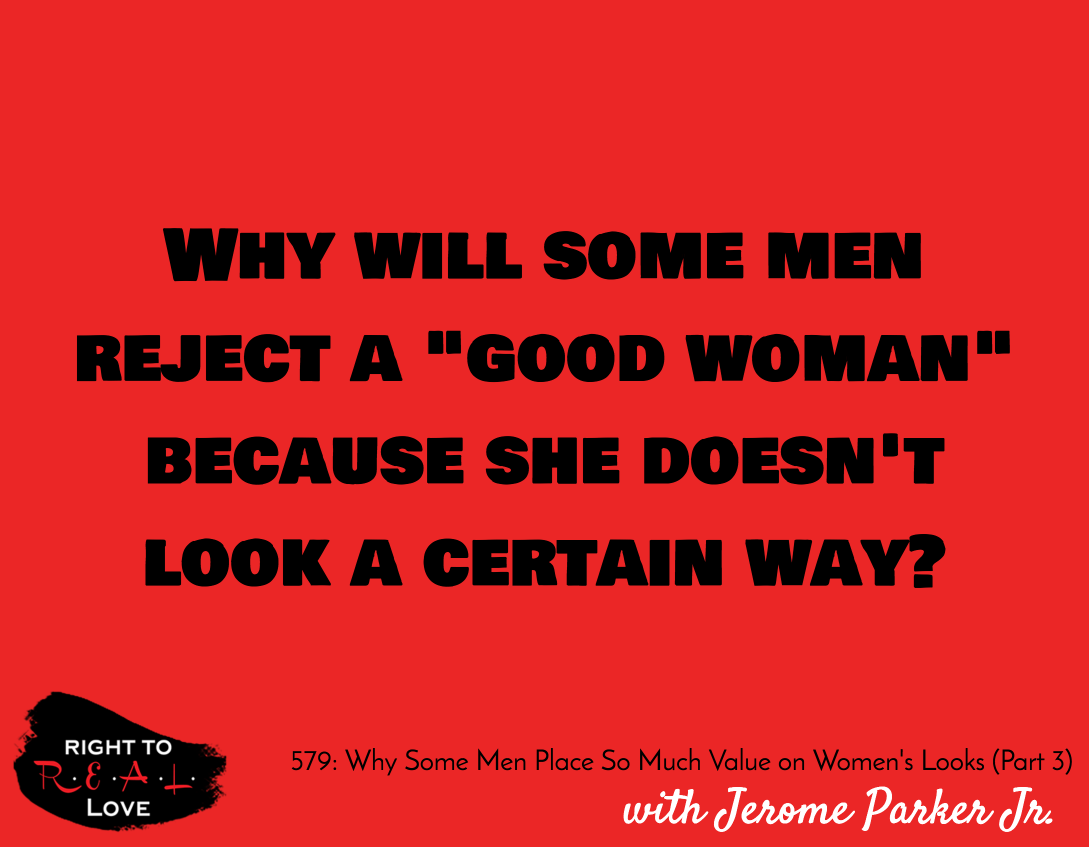 Why Some Men Place So Much Value on Women's Looks (Part 3)