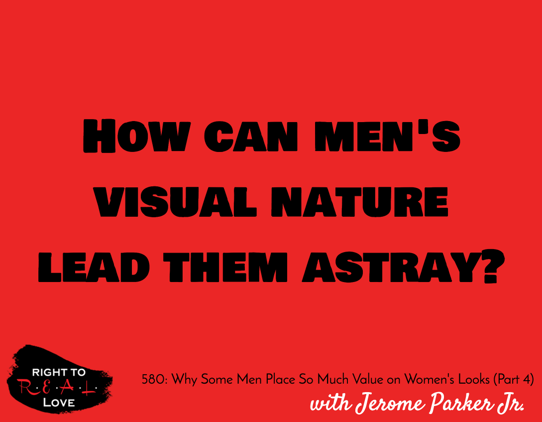 Why Some Men Place So Much Value on Women's Looks (Part 4)