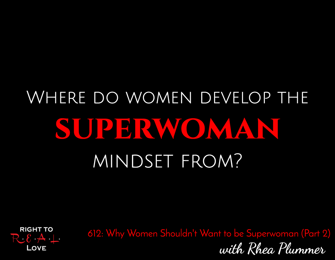 Why Women Shouldn't Want to be Superwoman (Part 2)