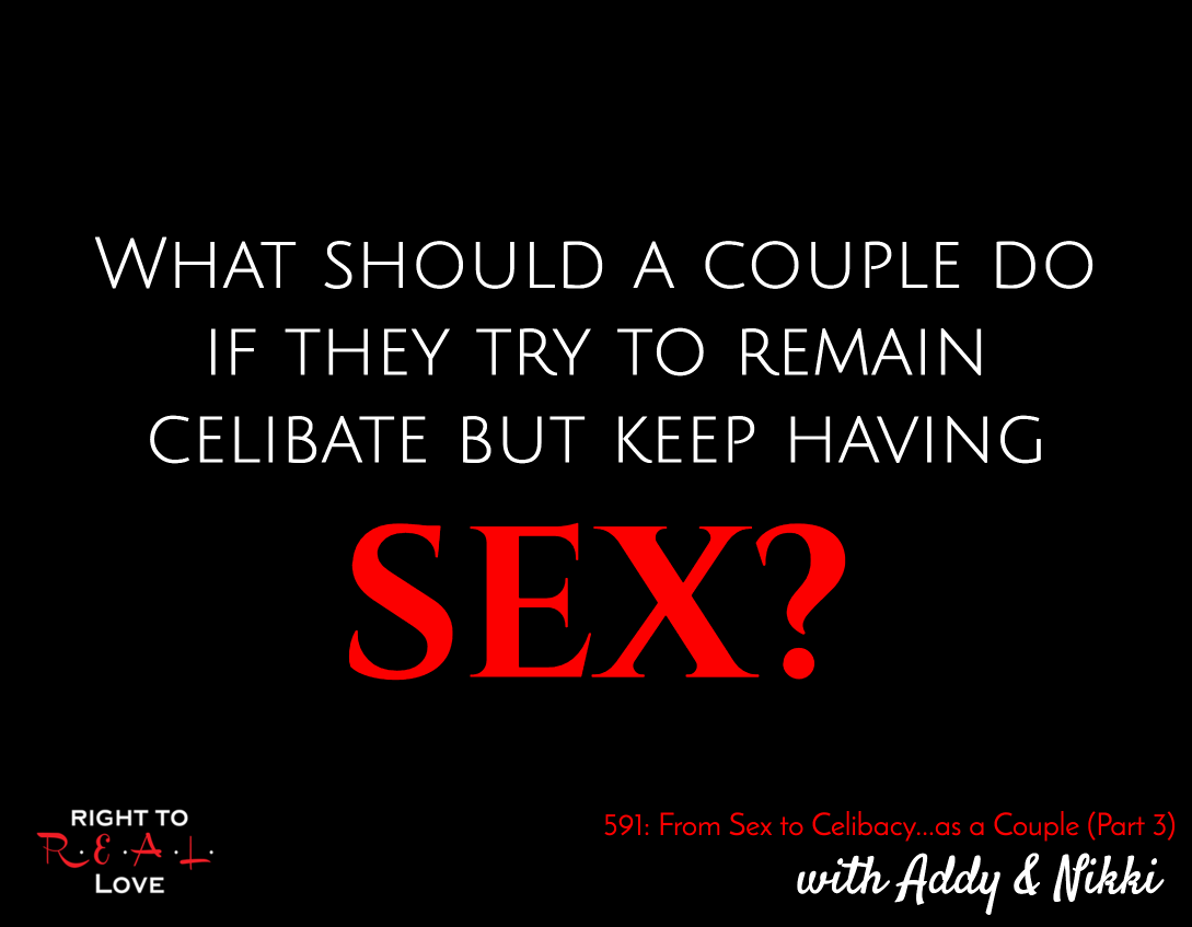 From Sex to Celibacy...as a Couple (Part 3)