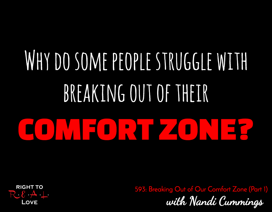 Breaking Out of Our Comfort Zone (Part 1)