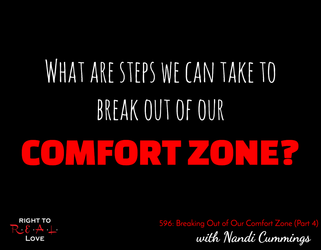 Breaking Out of Our Comfort Zone (Part 4)
