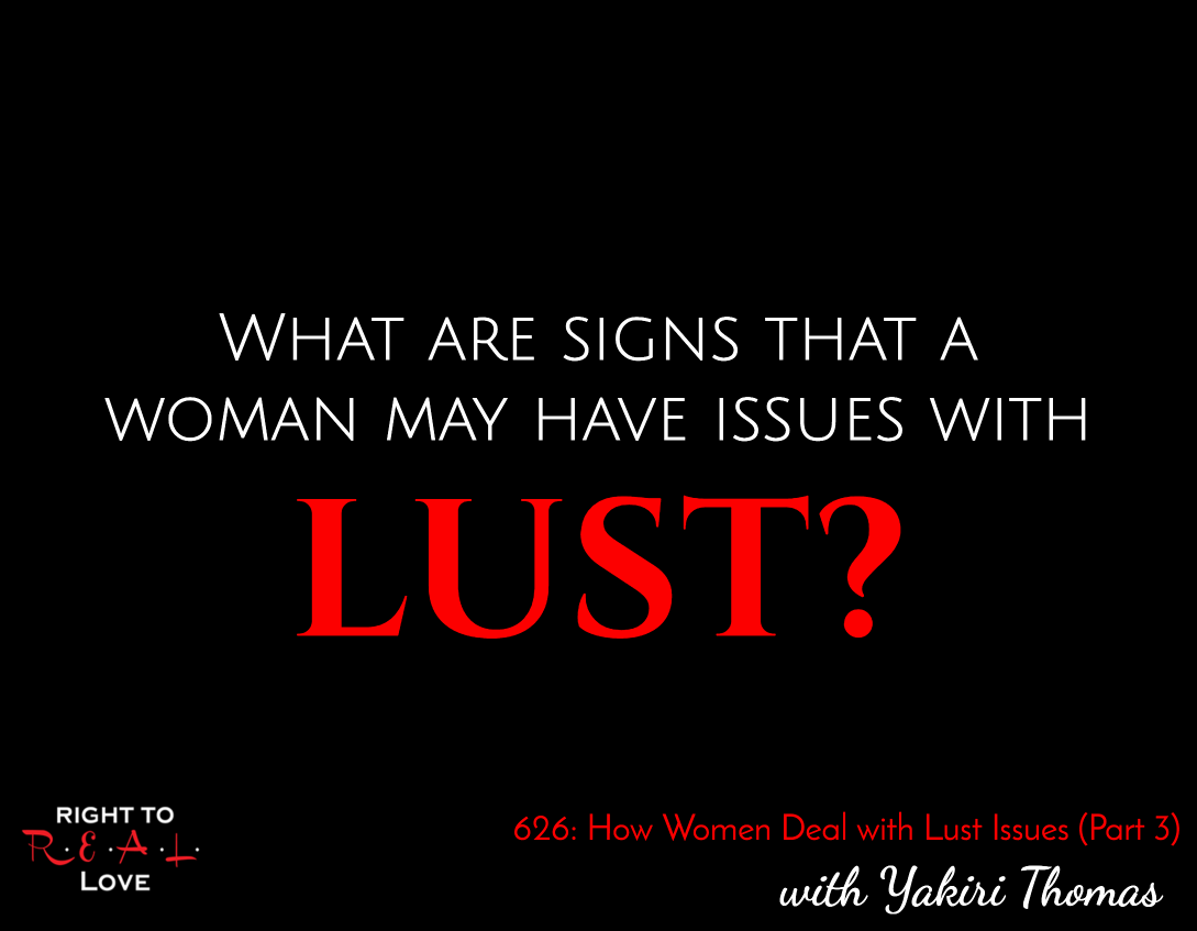 How Women Deal with Lust Issues (Part 3)