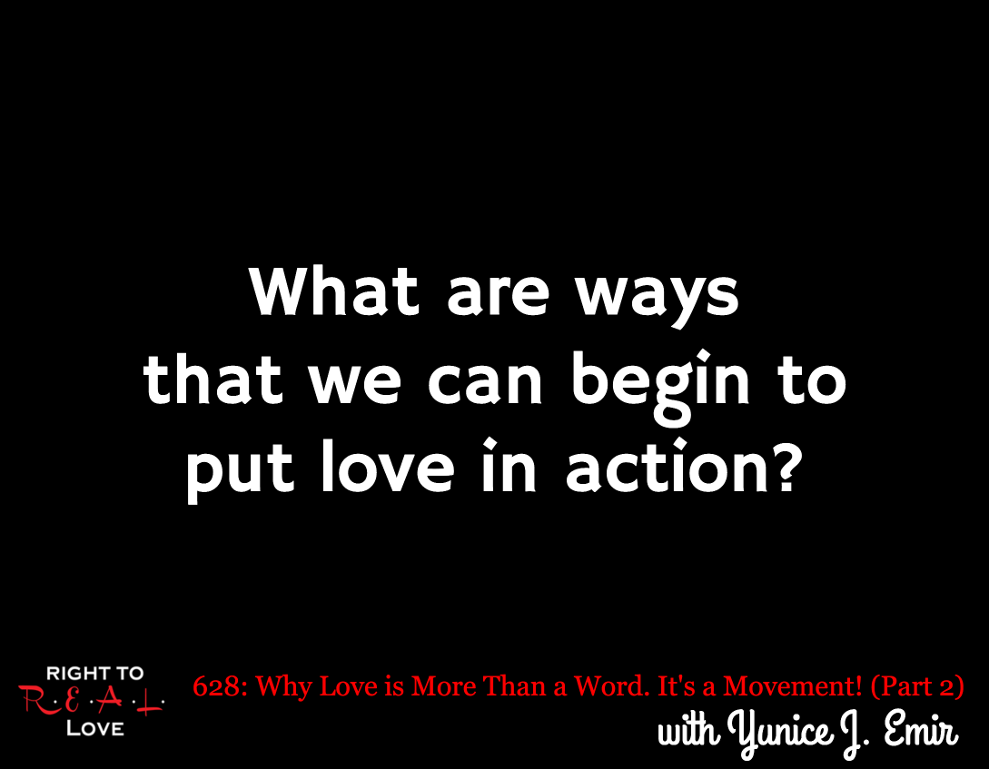 Why Love is More Than a Word. It's a Movement! (Part 2)