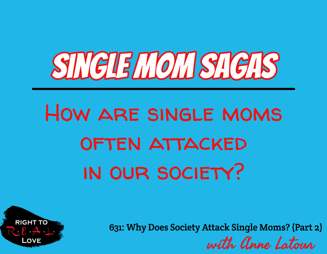 Why Does Society Attack Single Moms? (Part 2)