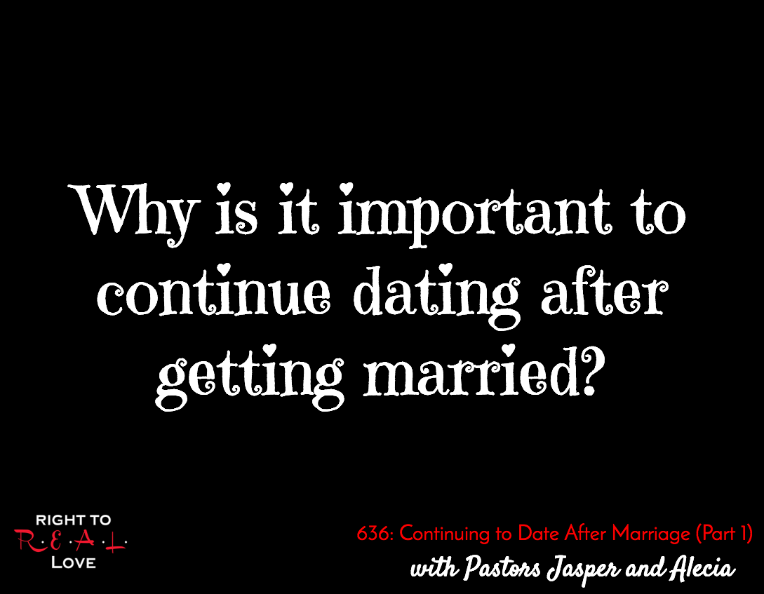 Continuing to Date After Marriage (Part 1)