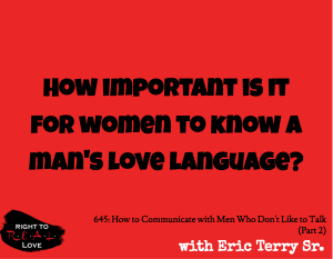 How to Communicate with Men Who Don't Like to Talk (Part 2)