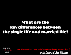 Why We Must Leave and Cleave After Getting Married (Part 1)