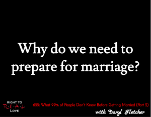 What 99% of People Don't Know Before Getting Married (Part 2)