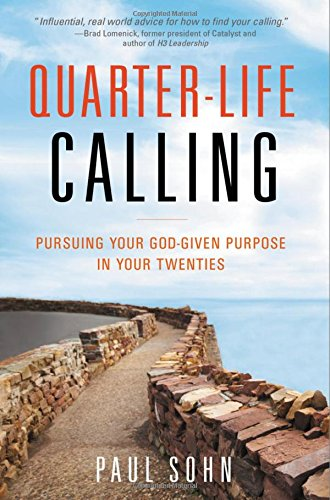 Quarter-Life Calling by Paul Sohn