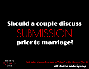 What it Means for a Wife to Submit to Her Husband (Part 2)