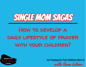 Praying for Your Children (Part 2)