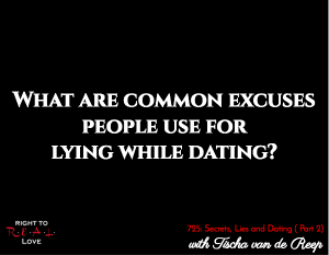 Secrets, Lies and Dating (Part 2)