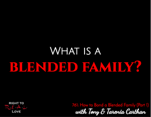 How to Bond a Blended Family (Part 1)