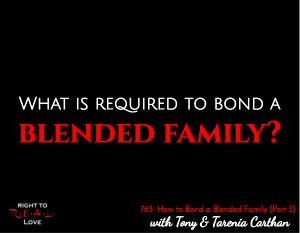 How to Bond a Blended Family (Part 3)