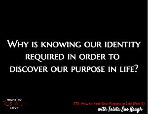How to Find Your Purpose in Life (Part 2)