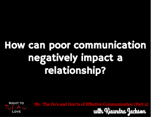 The Do's and Don'ts of Effective Communication (Part 2)