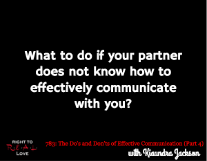 The Do's and Don'ts of Effective Communication (Part 4)