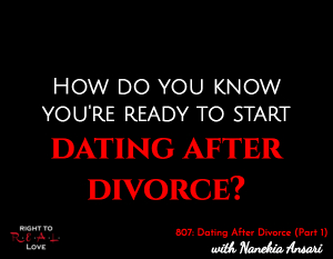Dating After Divorce (Part 1)