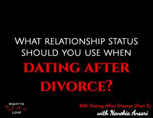 Dating After Divorce (Part 2)