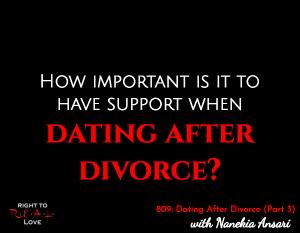 Dating After Divorce (Part 3)