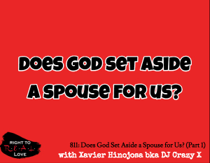 Does God Set Aside a Spouse for Us? (Part 1)