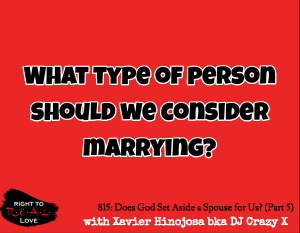 Does God Set Aside a Spouse for Us? (Part 5)