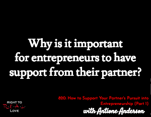 How to Support Your Partner's Pursuit into Entrepreneurship (Part 1)