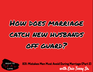 Mistakes Men Must Avoid During Marriage (Part 2)